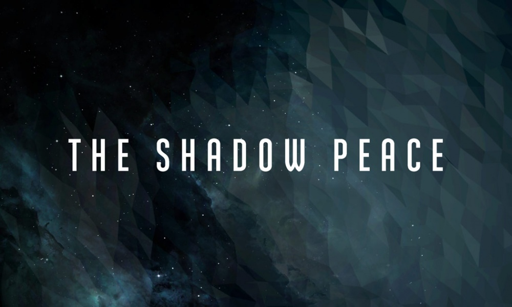 The Shadow Peace