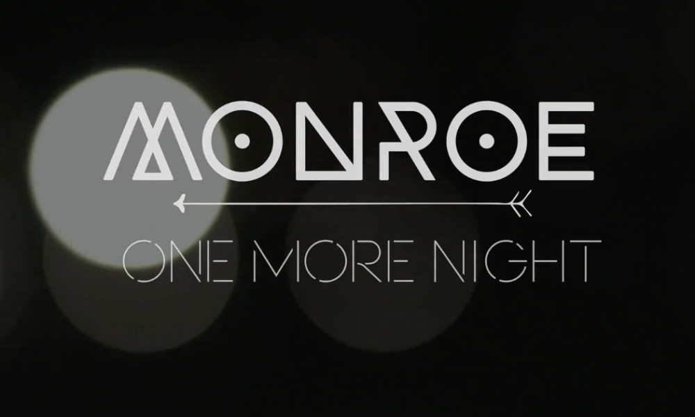 Monroe – One more night music video